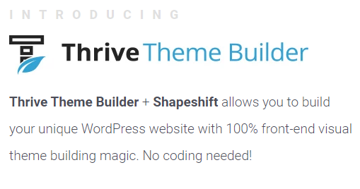 Thrive Theme Builder Introducing