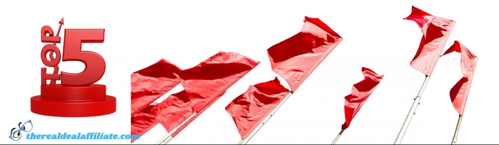 Top Five Red Flags