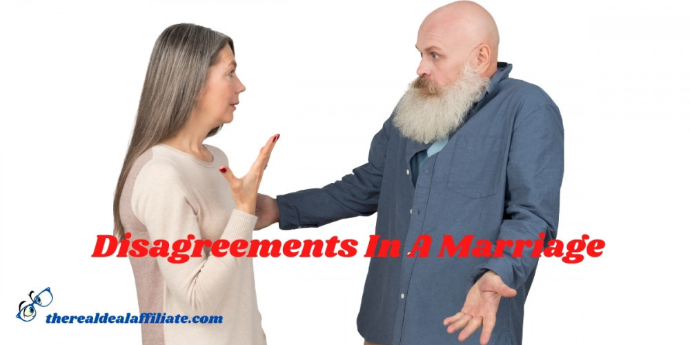 Disagreements In A Marriage