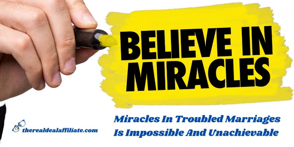 Miracles In Troubled Marriages