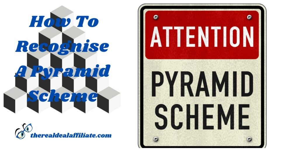 How To Recognise A Pyramid scheme