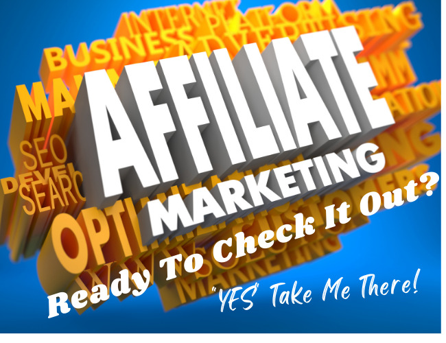 Affiliate Marketing Ready To Check It Out